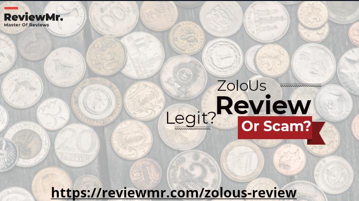 ZoloUs Review Is ZoloUs Legit