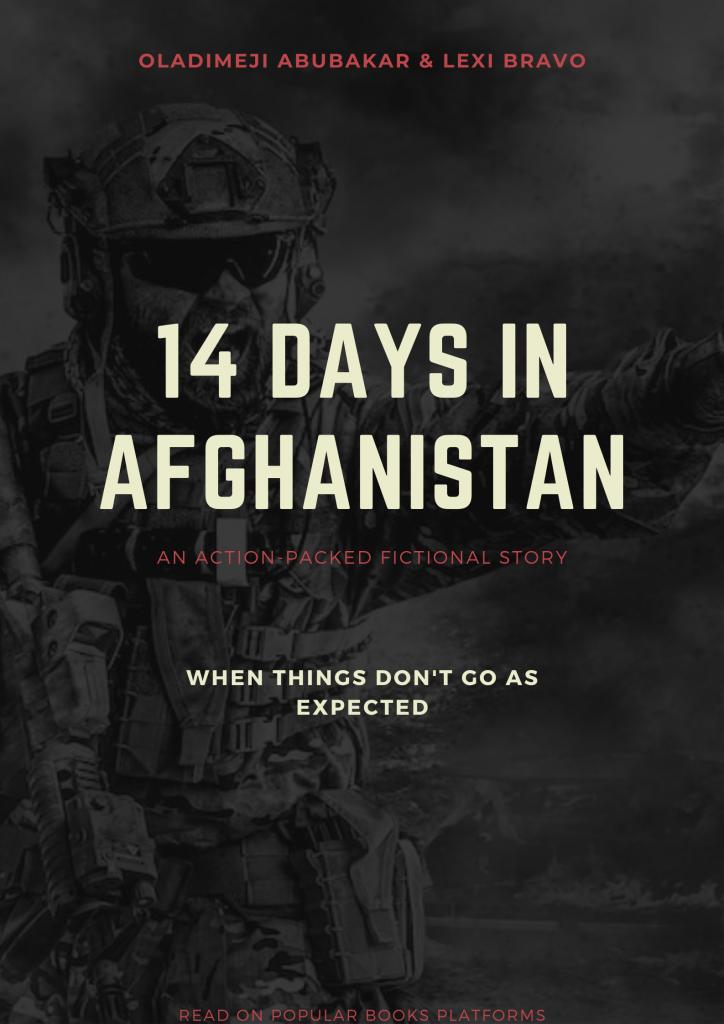 14 Days In Afghanistan (A Book By Oladimeji Abubakar)