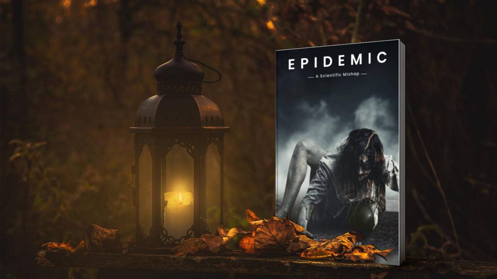 Epidemic – A Scientific Mishap (A Book By Oladimeji Abubakar)
